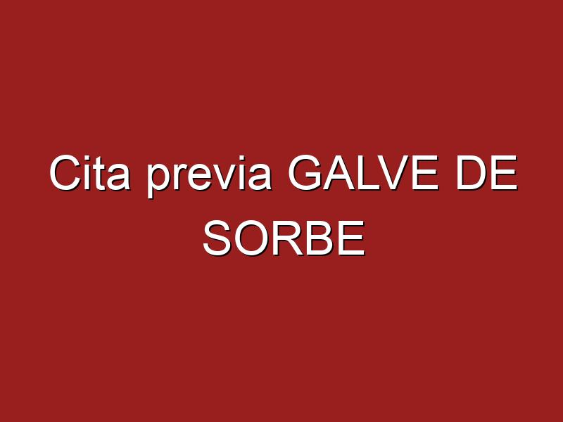 Cita previa GALVE DE SORBE