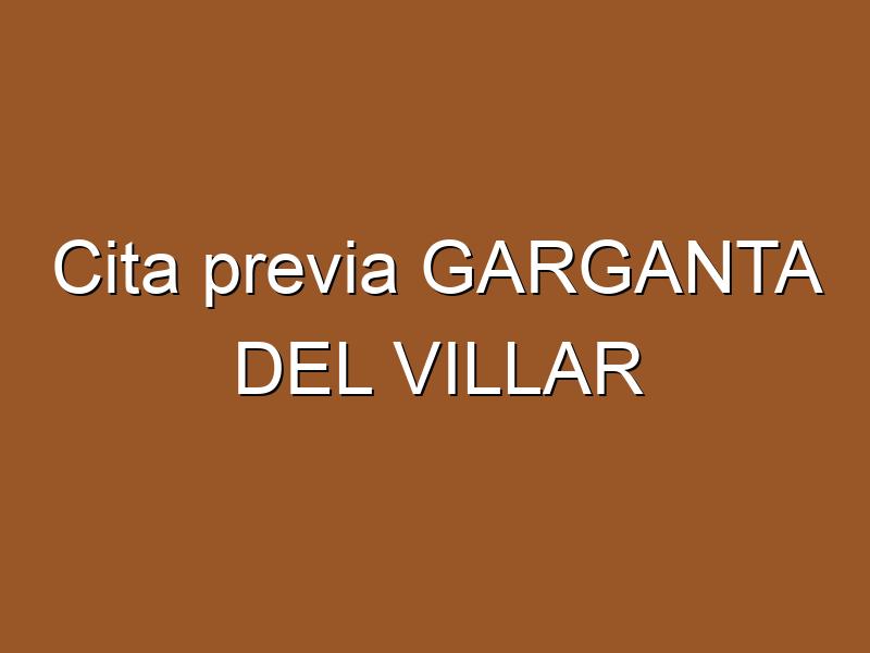 Cita previa GARGANTA DEL VILLAR