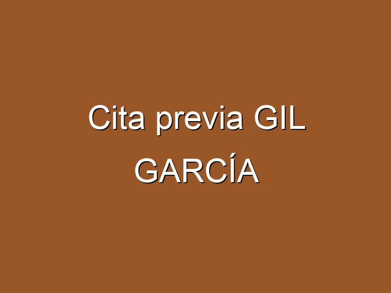 Cita previa GIL GARCÍA