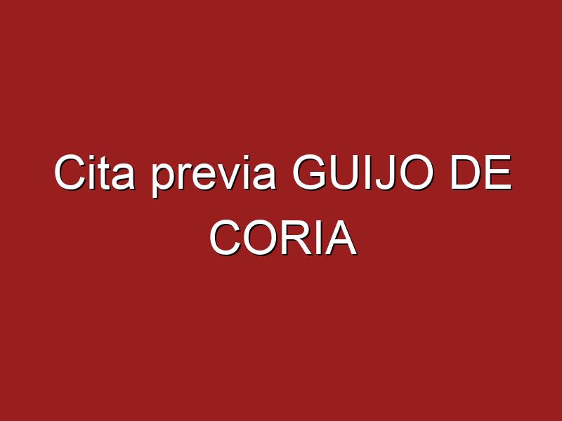 Cita previa GUIJO DE CORIA