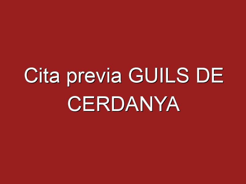 Cita previa GUILS DE CERDANYA