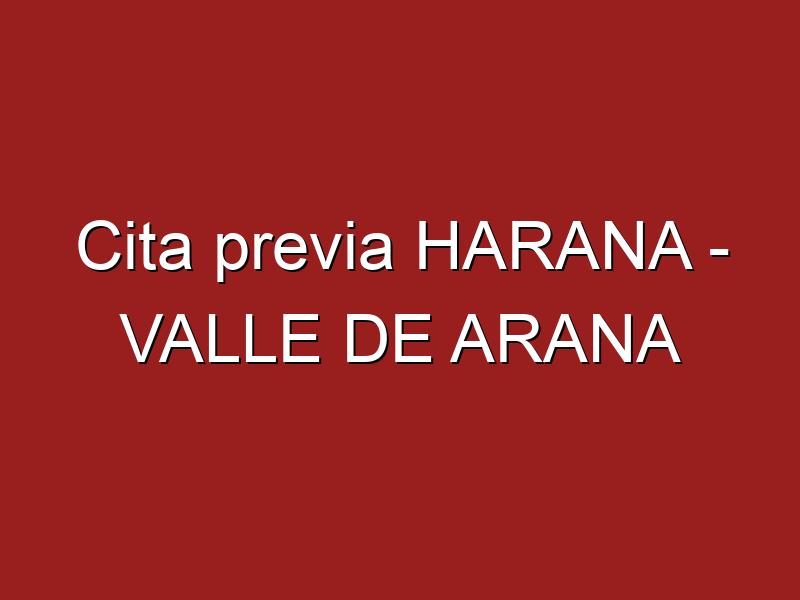 Cita previa HARANA - VALLE DE ARANA