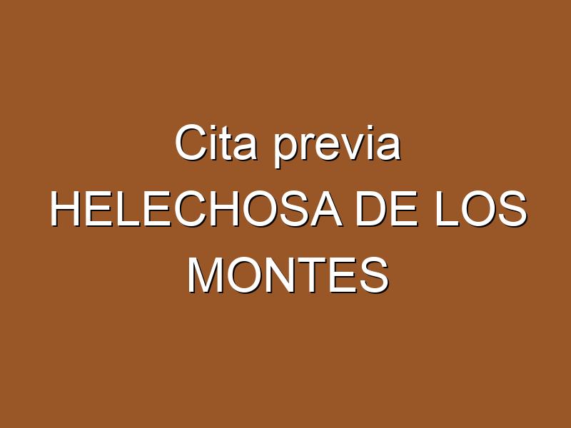 Cita previa HELECHOSA DE LOS MONTES