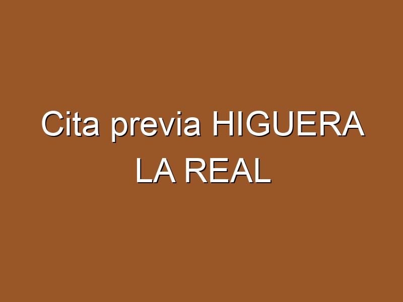 Cita previa HIGUERA LA REAL