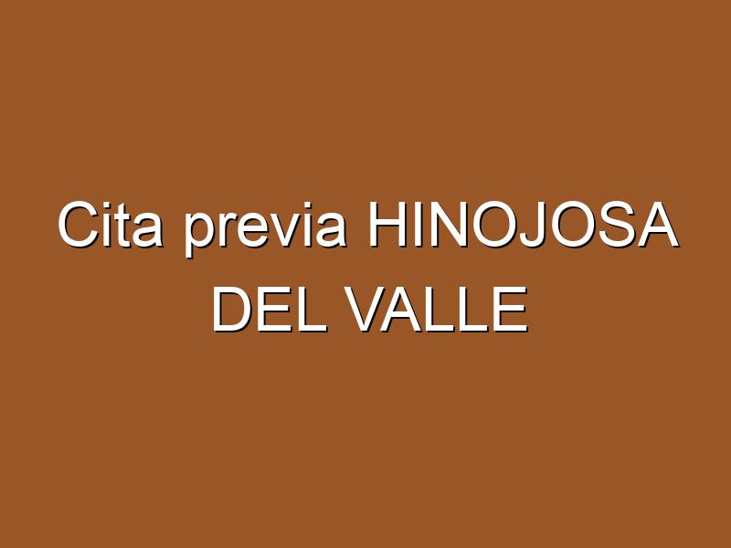 Cita previa HINOJOSA DEL VALLE