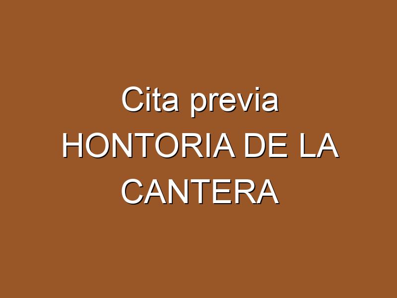 Cita previa HONTORIA DE LA CANTERA