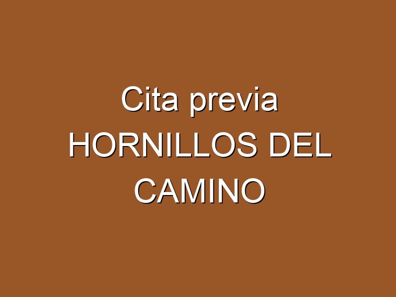 Cita previa HORNILLOS DEL CAMINO