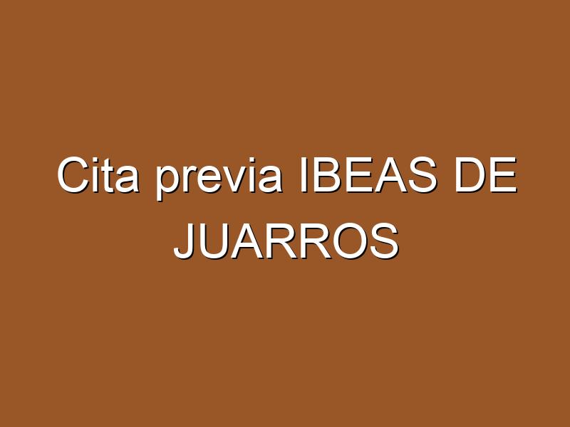 Cita previa IBEAS DE JUARROS