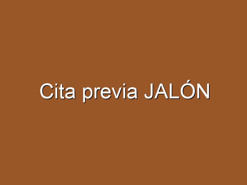 Cita previa JALÓN