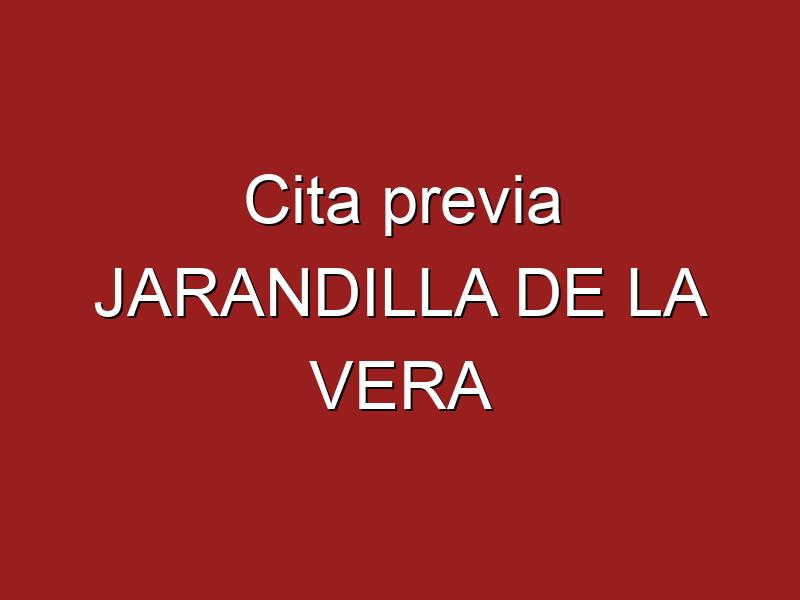 Cita previa JARANDILLA DE LA VERA