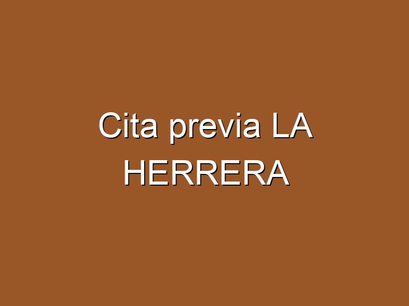 Cita previa LA HERRERA