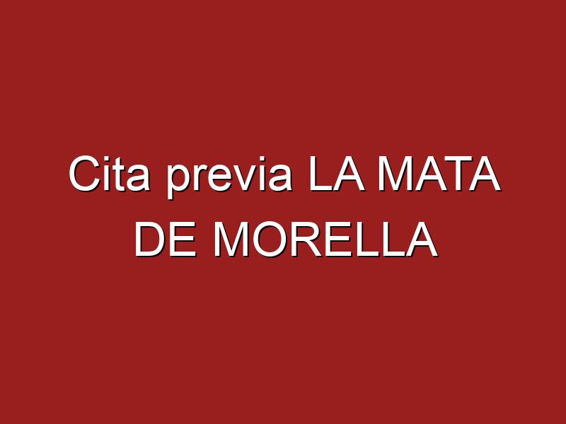 Cita previa LA MATA DE MORELLA