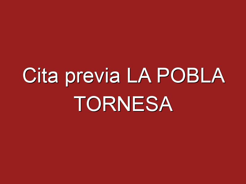 Cita previa LA POBLA TORNESA