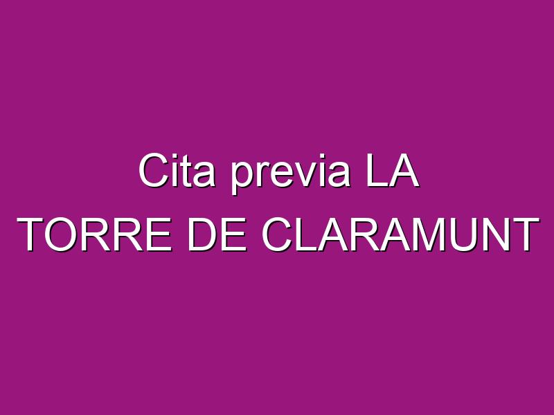 Cita previa LA TORRE DE CLARAMUNT