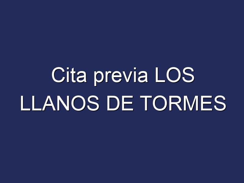Cita previa LOS LLANOS DE TORMES