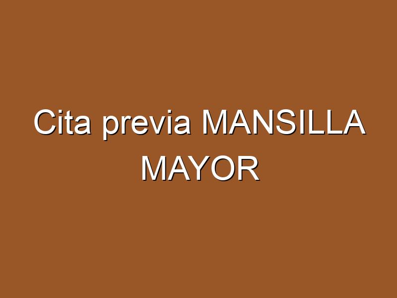 Cita previa MANSILLA MAYOR