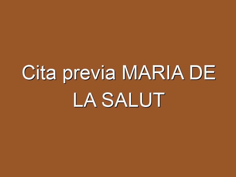 Cita previa MARIA DE LA SALUT