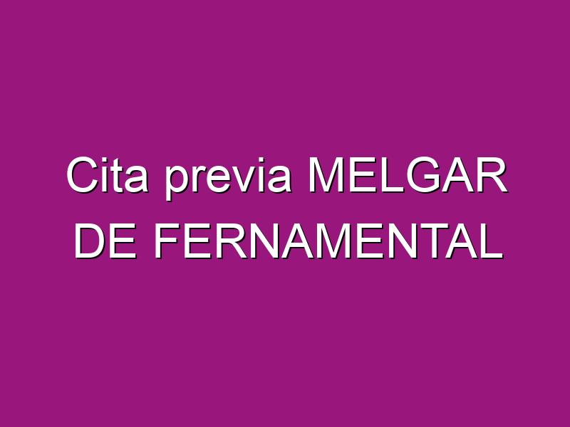 Cita previa MELGAR DE FERNAMENTAL