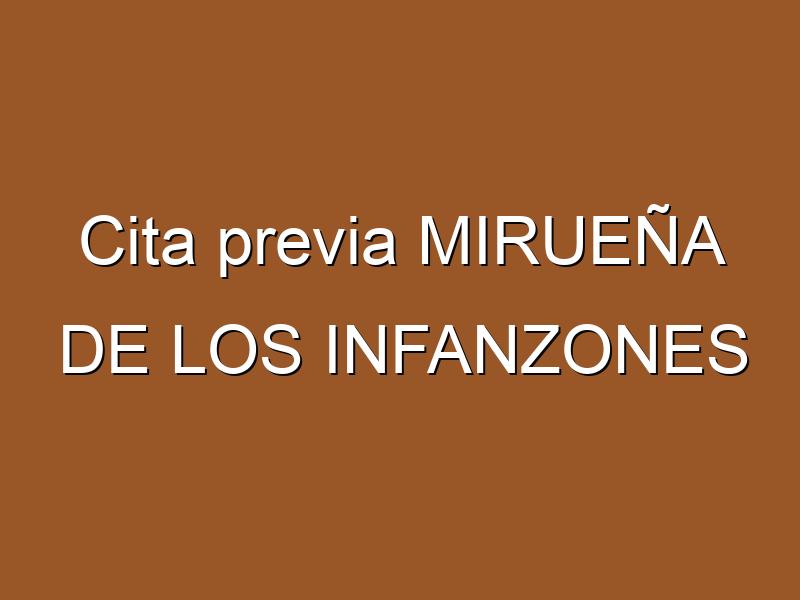 Cita previa MIRUEÑA DE LOS INFANZONES