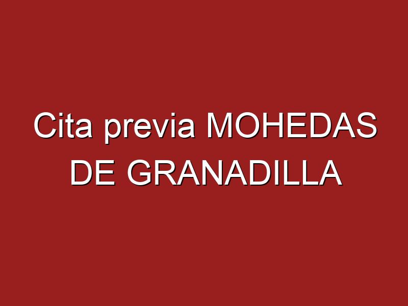 Cita previa MOHEDAS DE GRANADILLA