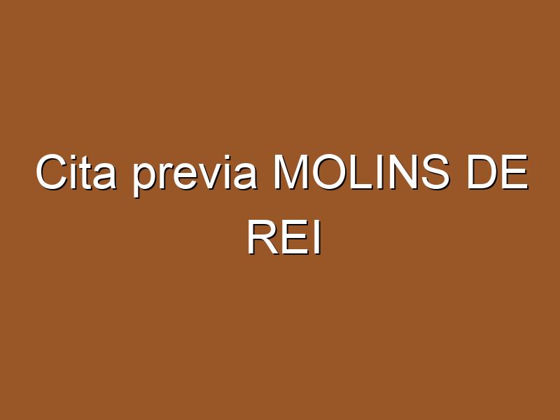 Cita previa MOLINS DE REI