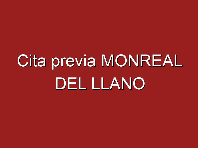 Cita previa MONREAL DEL LLANO