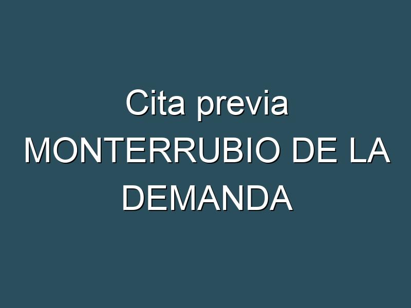 Cita previa MONTERRUBIO DE LA DEMANDA