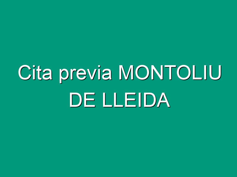 Cita previa MONTOLIU DE LLEIDA