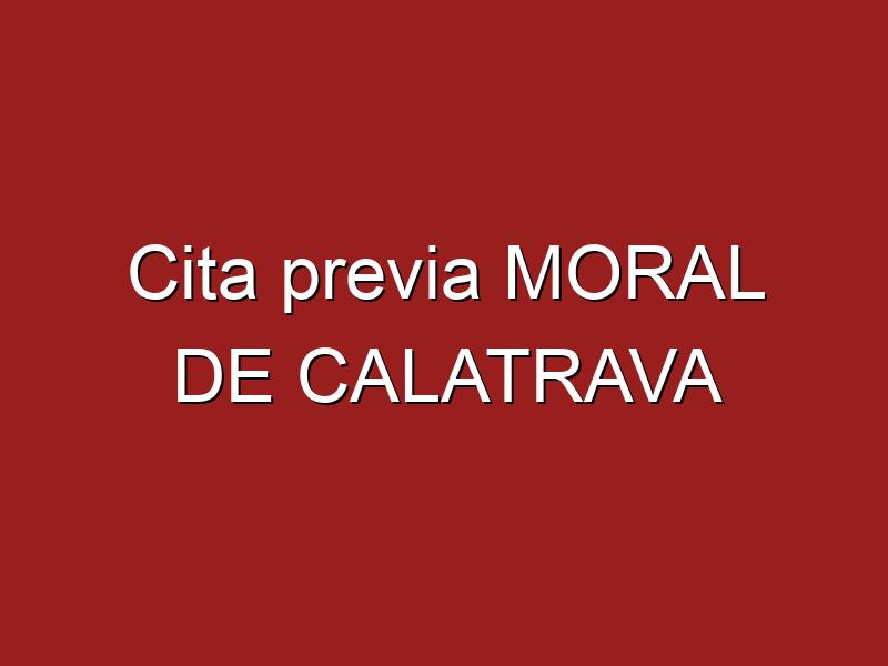 Cita previa MORAL DE CALATRAVA