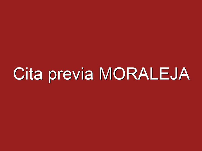 Cita previa MORALEJA