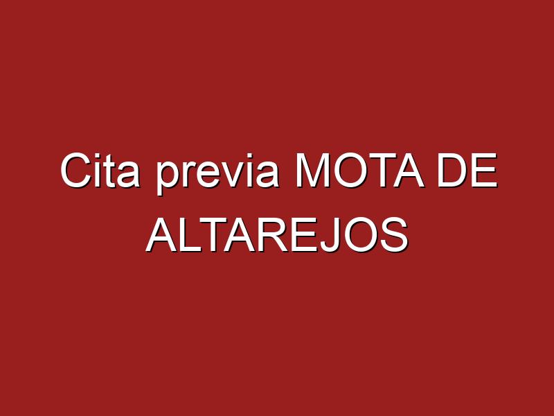 Cita previa MOTA DE ALTAREJOS