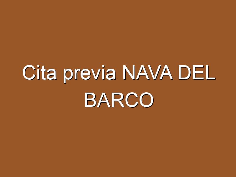 Cita previa NAVA DEL BARCO