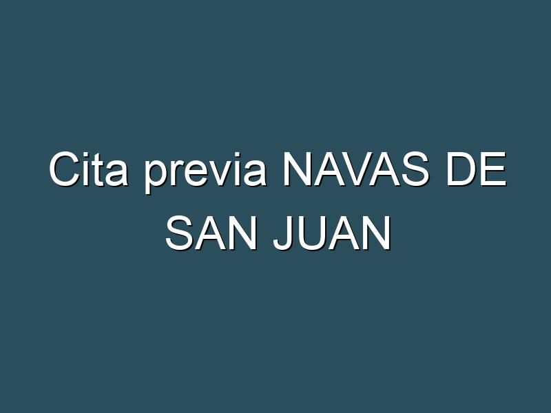 Cita previa NAVAS DE SAN JUAN