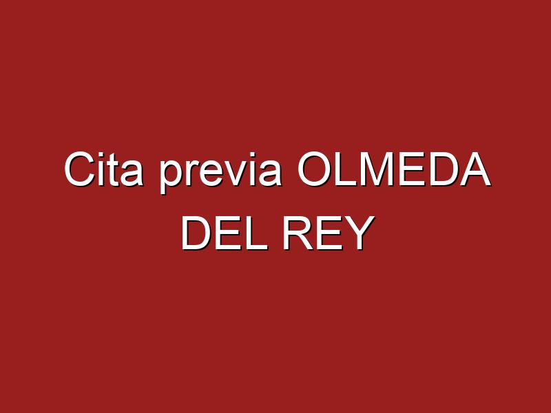 Cita previa OLMEDA DEL REY