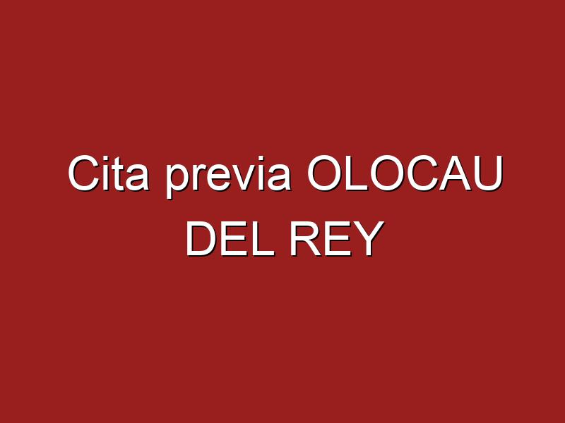 Cita previa OLOCAU DEL REY