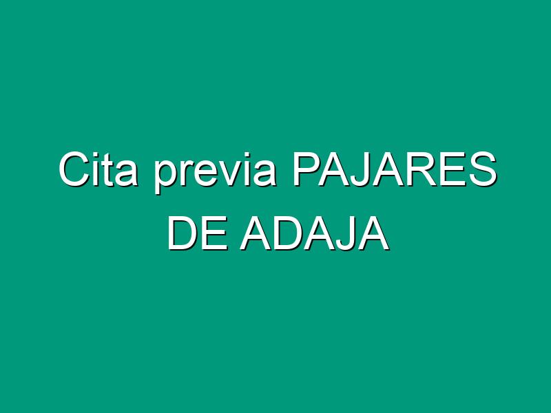 Cita previa PAJARES DE ADAJA