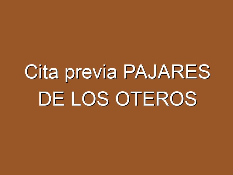 Cita previa PAJARES DE LOS OTEROS