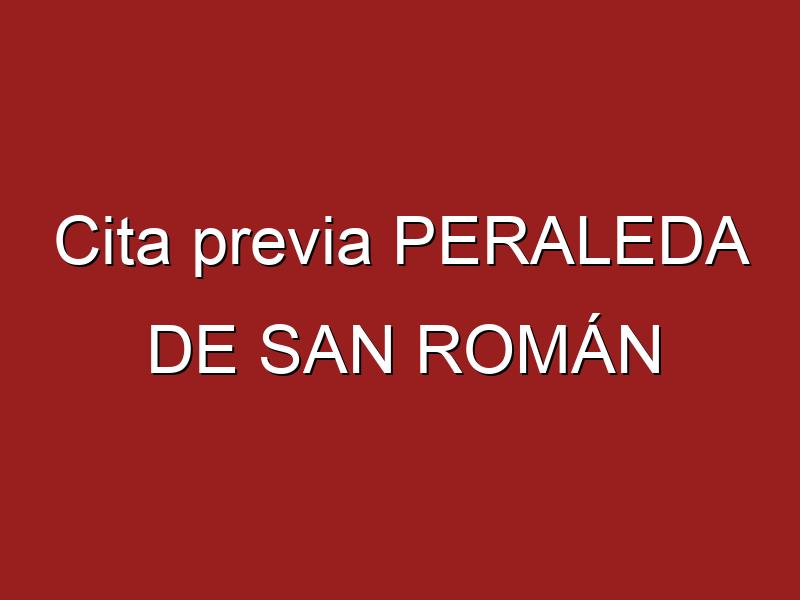 Cita previa PERALEDA DE SAN ROMÁN