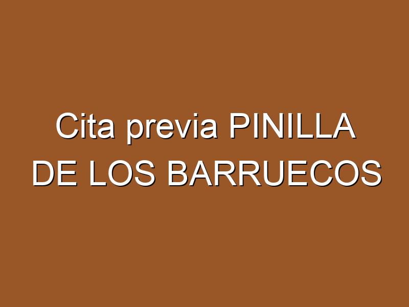 Cita previa PINILLA DE LOS BARRUECOS