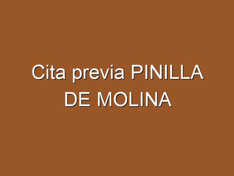Cita previa PINILLA DE MOLINA