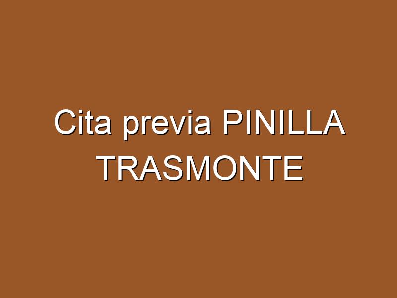 Cita previa PINILLA TRASMONTE