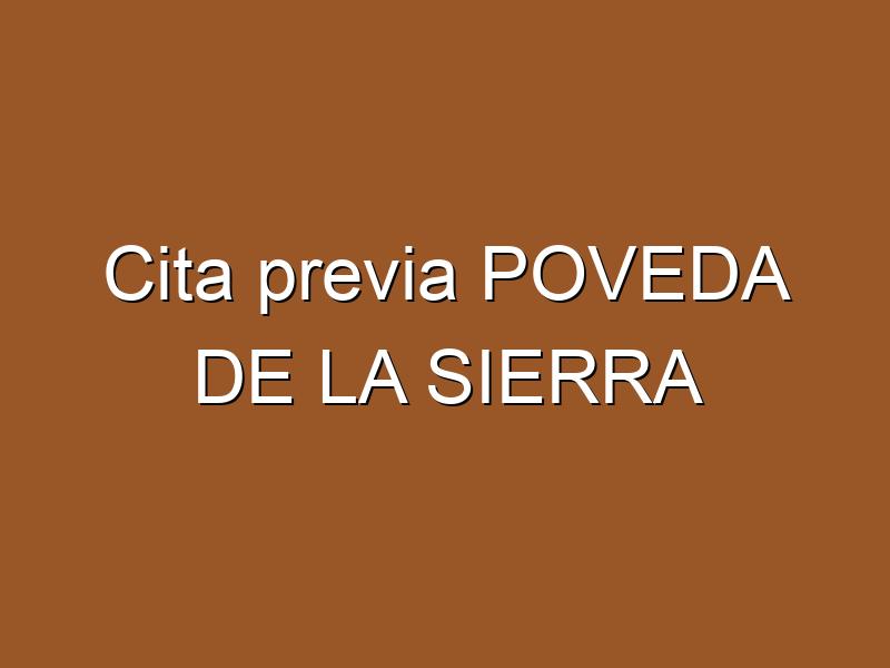 Cita previa POVEDA DE LA SIERRA