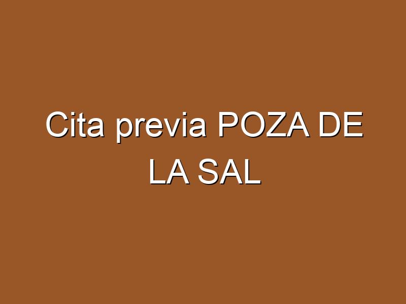 Cita previa POZA DE LA SAL