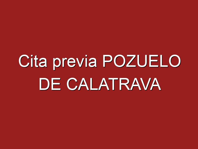 Cita previa POZUELO DE CALATRAVA