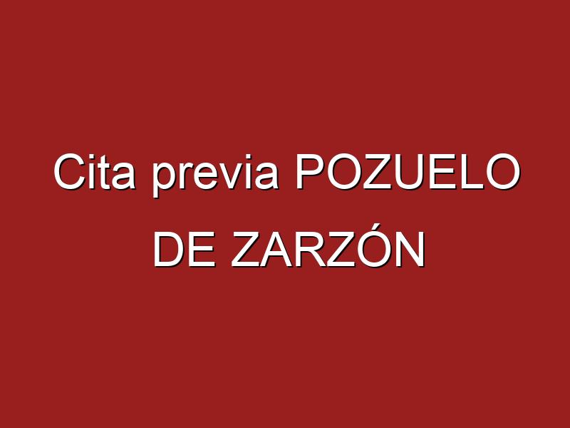 Cita previa POZUELO DE ZARZÓN