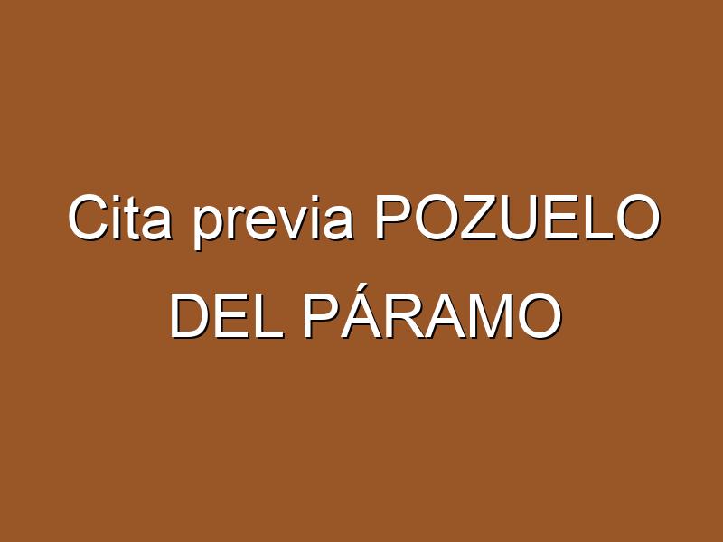 Cita previa POZUELO DEL PÁRAMO