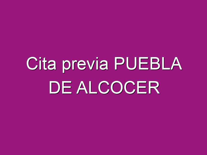 Cita previa PUEBLA DE ALCOCER