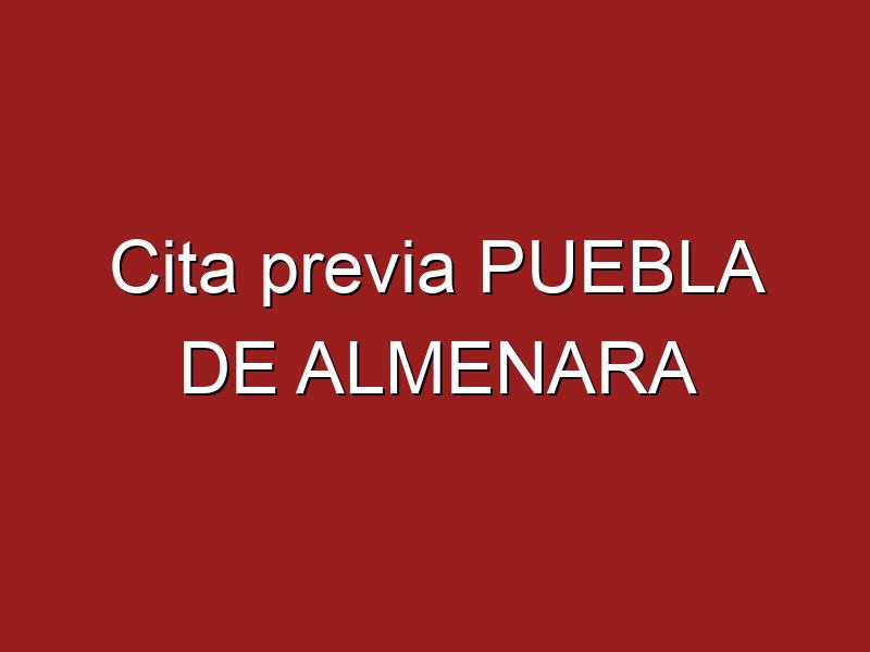 Cita previa PUEBLA DE ALMENARA