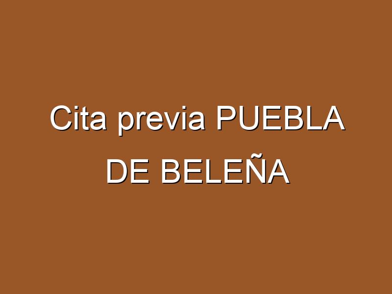 Cita previa PUEBLA DE BELEÑA