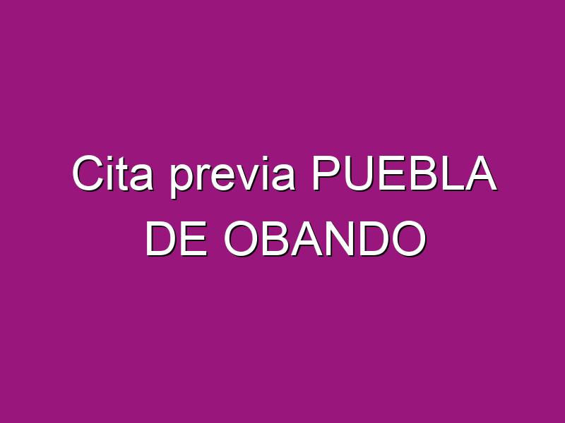 Cita previa PUEBLA DE OBANDO